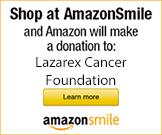 Shop at AmazonSmile: Lazarex Cancer Foundation