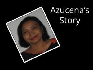 Azucena's Story